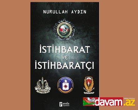 İSTİHBARAT VE İSTİHBARATÇI kitabın ikinci baskısı çıktı Bilgilerinize Nurullah AYDIN