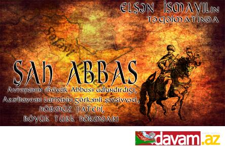 ŞAH ABBAS