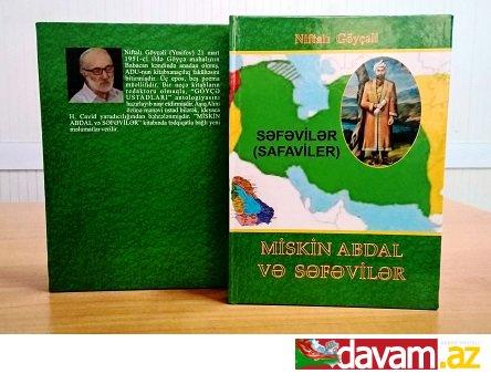 Niftalı Göyçəlinin - Miskin Abdal və səfəvilər - kitabı çapdan çıxıb. (yeni nəşr)