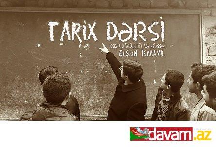 "Yeni milli film ""TARİX DƏRSİ"" (VİDEO)"