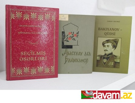 """Mərkəzi Elmi Kitabxanada """"Abbasqulu Ağa Bakıxanov – 225"""" adlı sərgi keçirilir"""