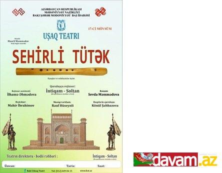 Bakı Uşaq Teatrı  21 sentyabrda  yeni mövsümə start verəcək