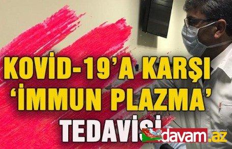 """Türkiyədə COVID-19 xəstələrinin müalicəsində """"immun plazma"""" üsulunun tətbiqinə başlanılıb"""